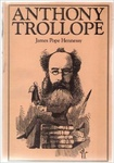 James Pope Hennessy: Anthony Trollope