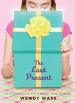 Wendy Mass: The Last Present
