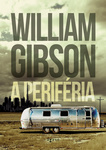 William Gibson: A periféria