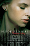 Richelle Mead: Blood Promise