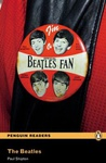 Paul Shipton: The Beatles (Penguin Readers)