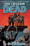 Robert Kirkman: The Walking Dead 22. – A New Beginning