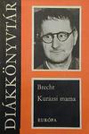 Bertolt Brecht: Kurázsi mama és gyermekei