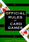 Albert H. Morehead: Official Rules of Card Games