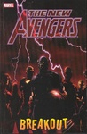 Brian Michael Bendis: The New Avengers 1. – Breakout