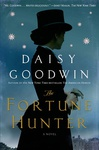 Daisy Goodwin: The Fortune Hunter