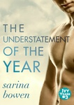 Sarina Bowen: The Understatement of the Year