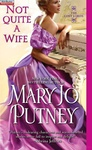 Mary Jo Putney: Not Quite a Wife