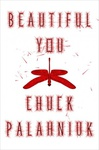 Chuck Palahniuk: Beautiful You (angol)