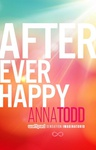 Anna Todd: After Ever Happy