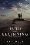 Amy Plum: Until the Beginning