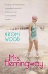 Naomi Wood: Mrs. Hemingway