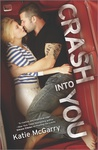 Katie McGarry: Crash Into You