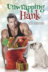 Eli Easton: Unwrapping Hank
