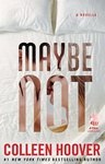 Colleen Hoover: Maybe Not
