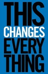 Naomi Klein: This Changes Everything