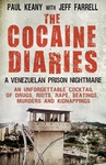 Paul Keany – Jeff Farrell: The Cocaine Diaries