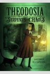 R. L. LaFevers: Theodosia and the Serpents of Chaos
