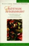Brian R. Clement, Theresa Foy DiGeronimo Élő ételek az egészségért