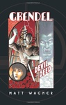 Matt Wagner: Grendel: Devil by the Deed