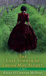 Kelly O'Connor McNees: The Lost Summer of Louisa May Alcott