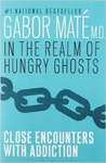 Gabor Maté: In the Realm of Hungry Ghosts