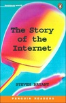 Stephen Bryant: The Story of the Internet (Penguin Readers)