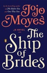 Jojo Moyes: The Ship of Brides
