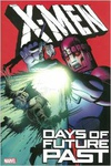Chris Claremont – Walter Simonson – Louise Simonson – Alan Davis – John Francis Moore: X-Men: Days of Future Past