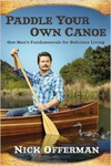 Nick Offerman: Paddle Your Own Canoe
