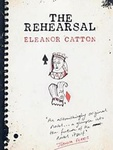 Eleanor Catton: The Rehearsal
