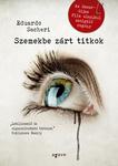 Eduardo Sacheri: Szemekbe zárt titkok