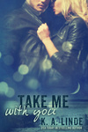 K. A. Linde: Take Me with You