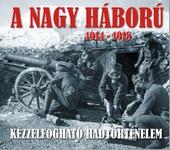 Sallay Gergely: A nagy háború 1914–1918