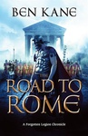 Ben Kane: The Road to Rome