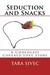 Tara Sivec: Seduction and Snacks