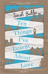 Sarah Butler: Ten Things I've Learnt about Love