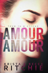 Krista Ritchie – Becca Ritchie: Amour Amour