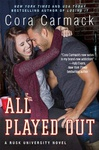 Cora Carmack: All Played Out