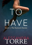 Alessandra Torre: To Have