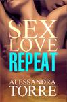 Alessandra Torre: Sex Love Repeat