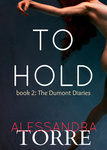 Alessandra Torre: To Hold