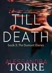 Alessandra Torre: Till Death