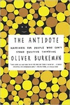 Oliver Burkeman: The Antidote