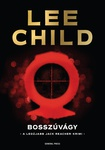 Lee Child: Bosszúvágy