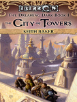 Keith Baker: The City of Towers