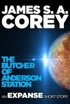 James S. A. Corey: The Butcher of Anderson Station