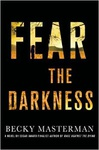 Becky Masterman: Fear the Darkness