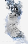Nicole Maggi: Winter Falls
