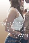 Komal Kant: Wrong Side of Town